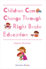 Post image for Shichida book review: Children Can Change Through Right Brain Education